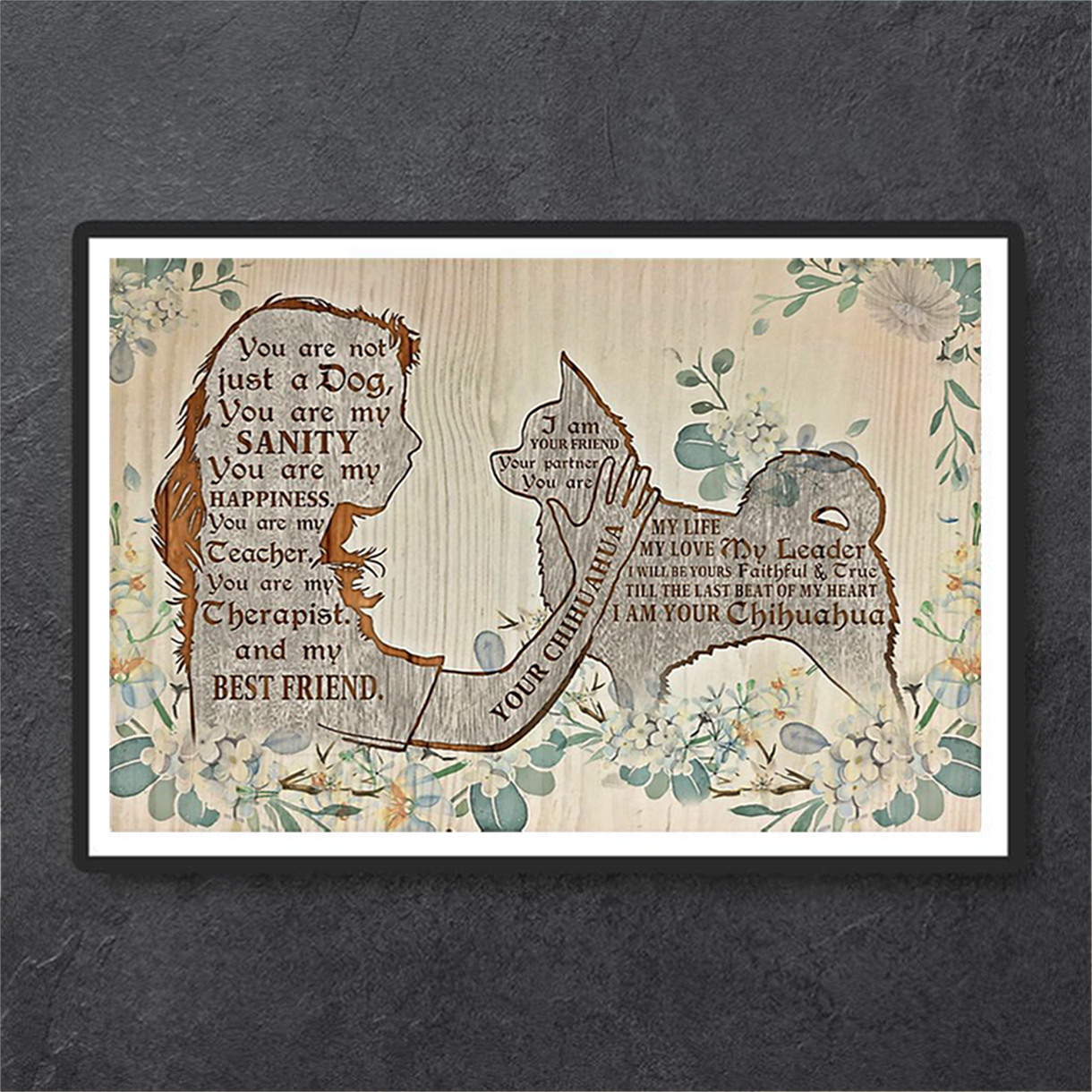 Chihuahua I am your friend poster A1