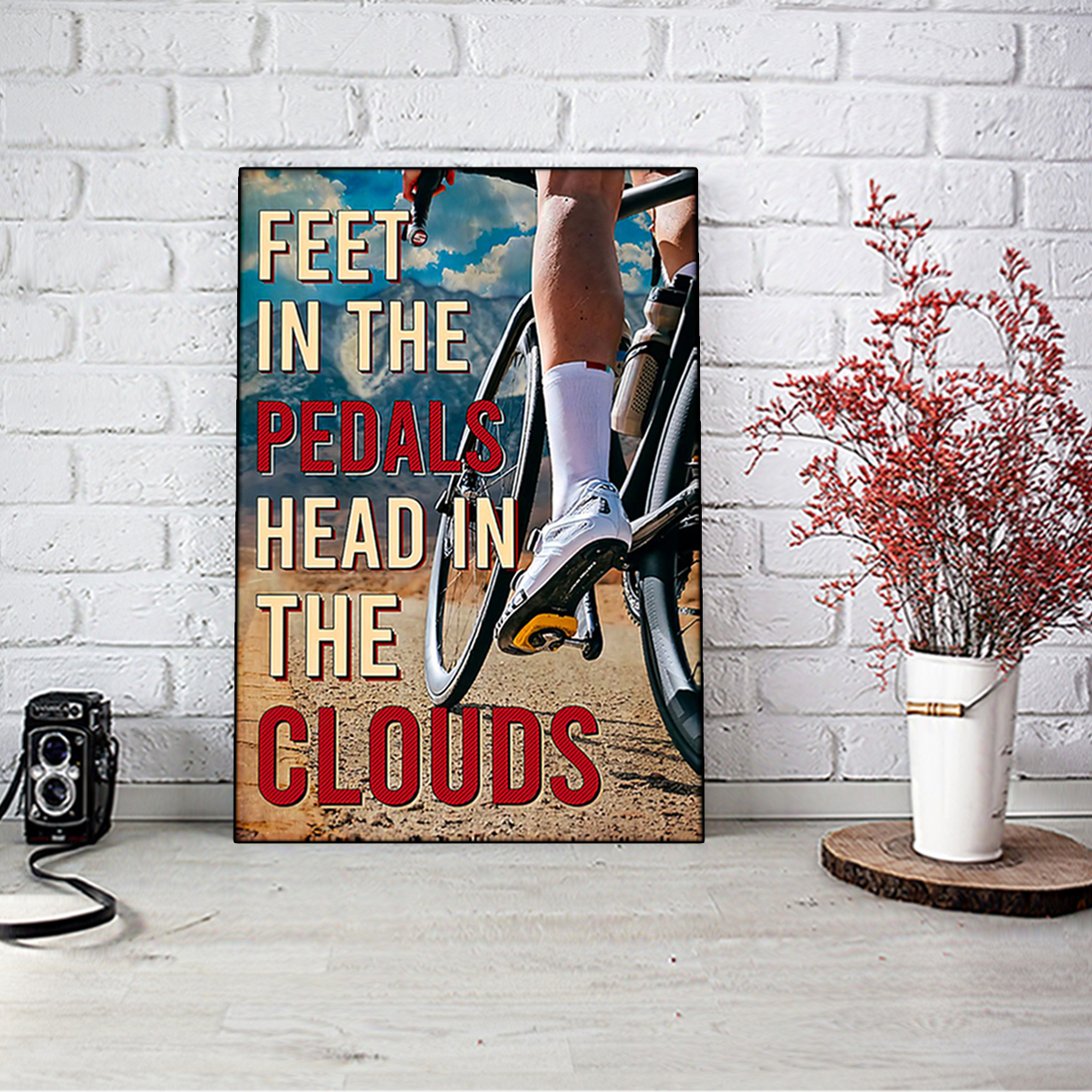 Cycling feet in the pedals head in the clouds poster A3