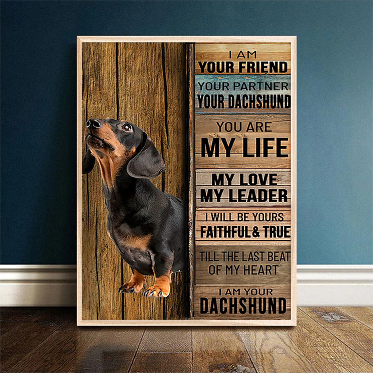 Dachshund I am your friend poster A2