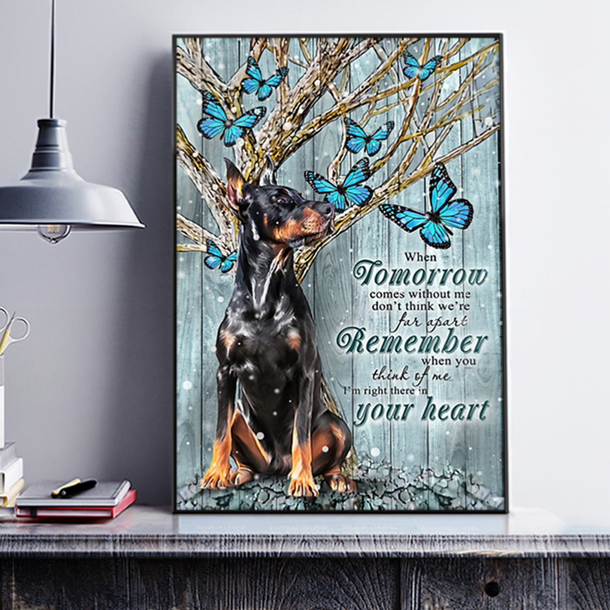 Doberman winter when tomorrow comes without me poster A1