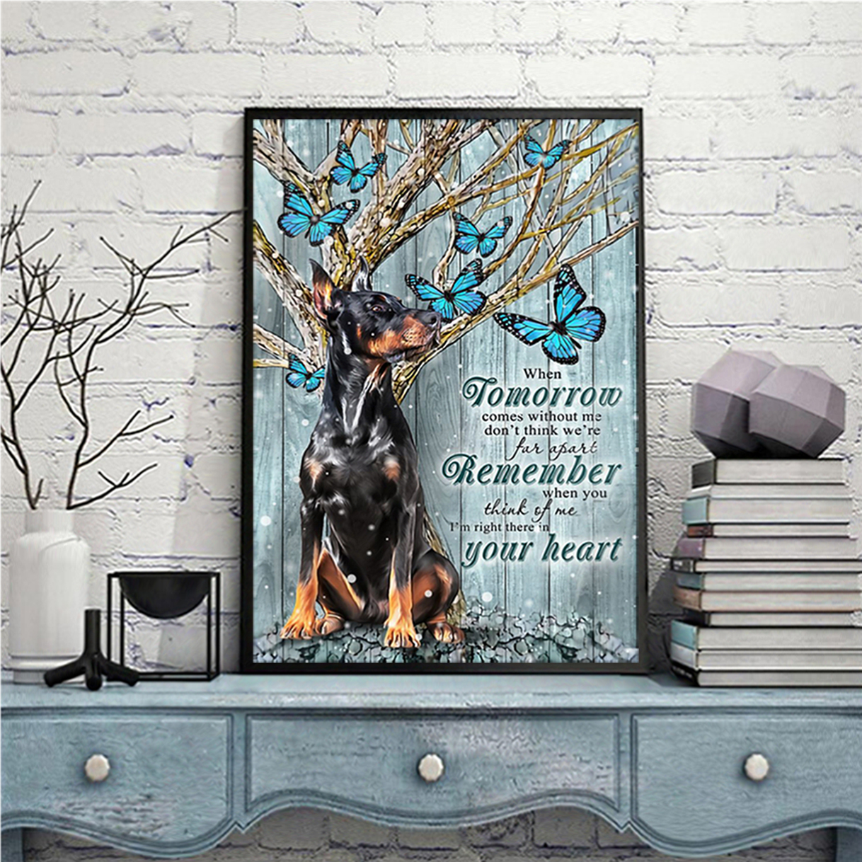Doberman winter when tomorrow comes without me poster A3