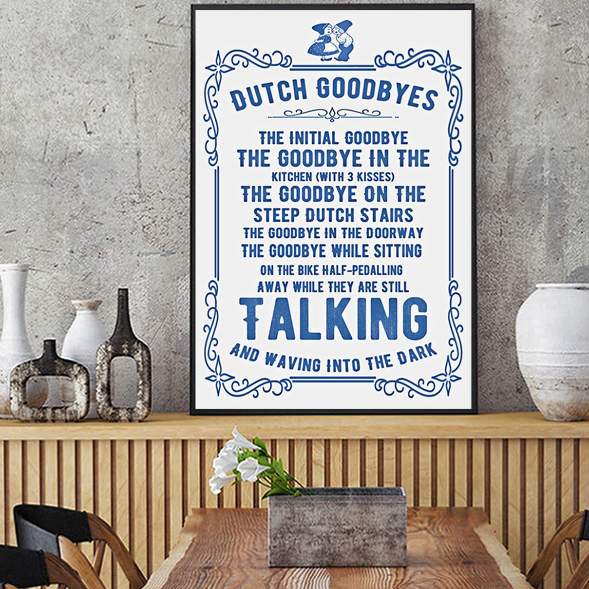 Dutch goodbyes vertical poster A1