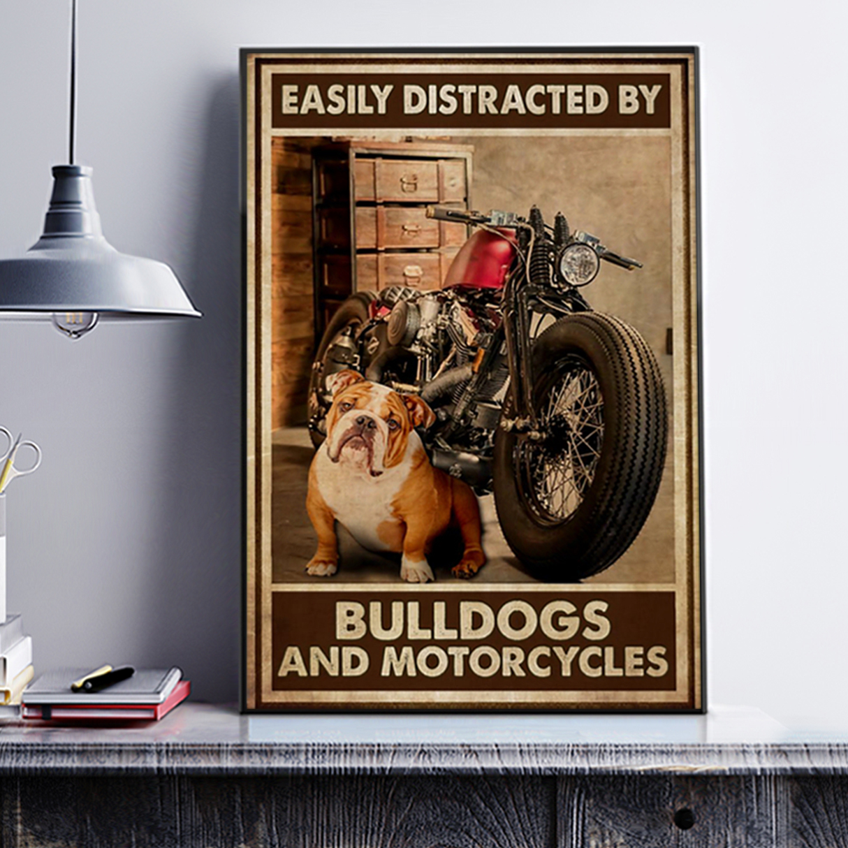 Easily distracted by bulldog and motorcycles poster A1