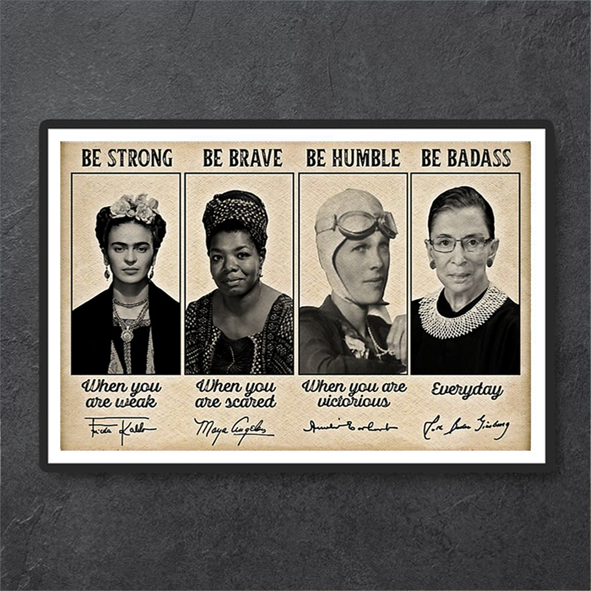 Famous Feminists be strong be brave signature poster A3