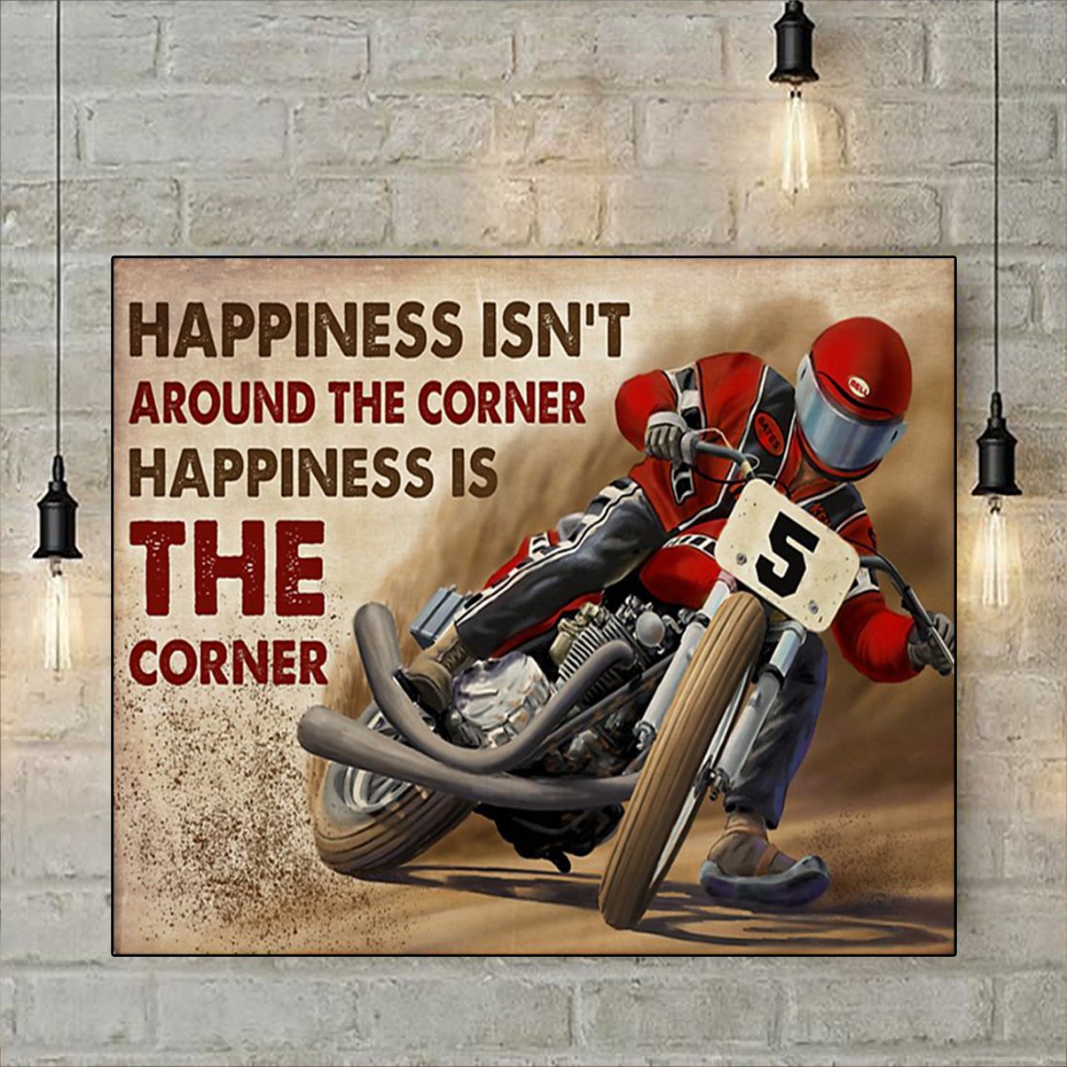 Flat track racing happiness isn't around the corner poster A1