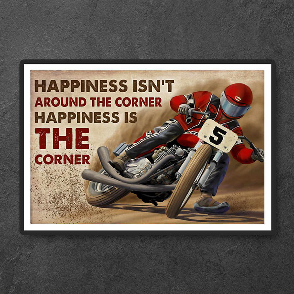 Flat track racing happiness isn't around the corner poster A3