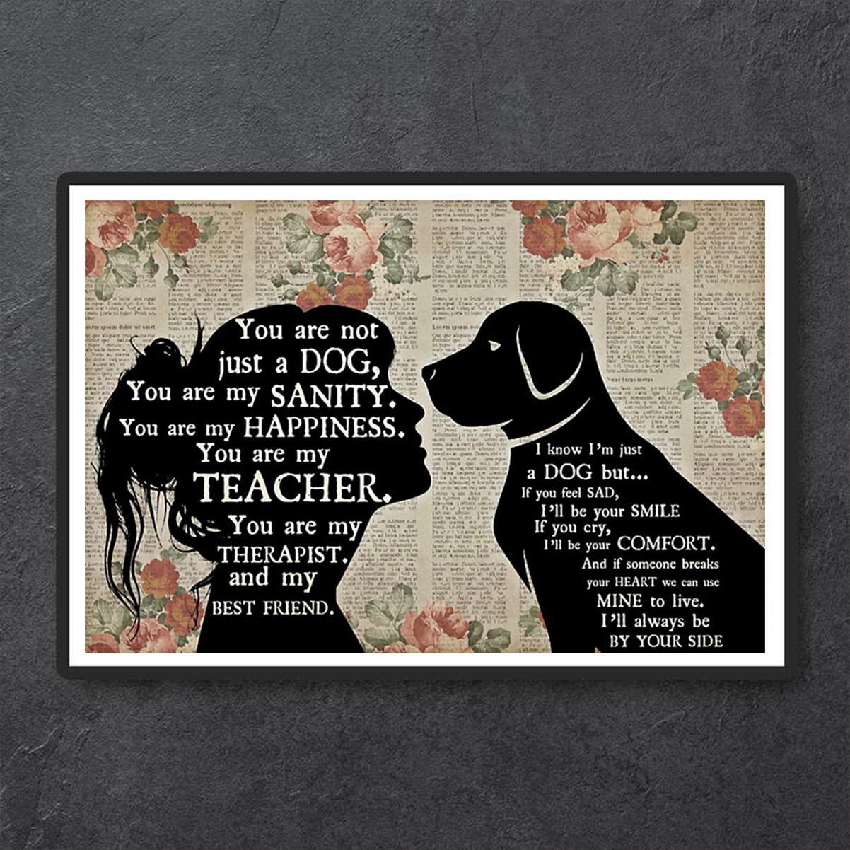 Girl and dog therapist you are not just a dog poster A1