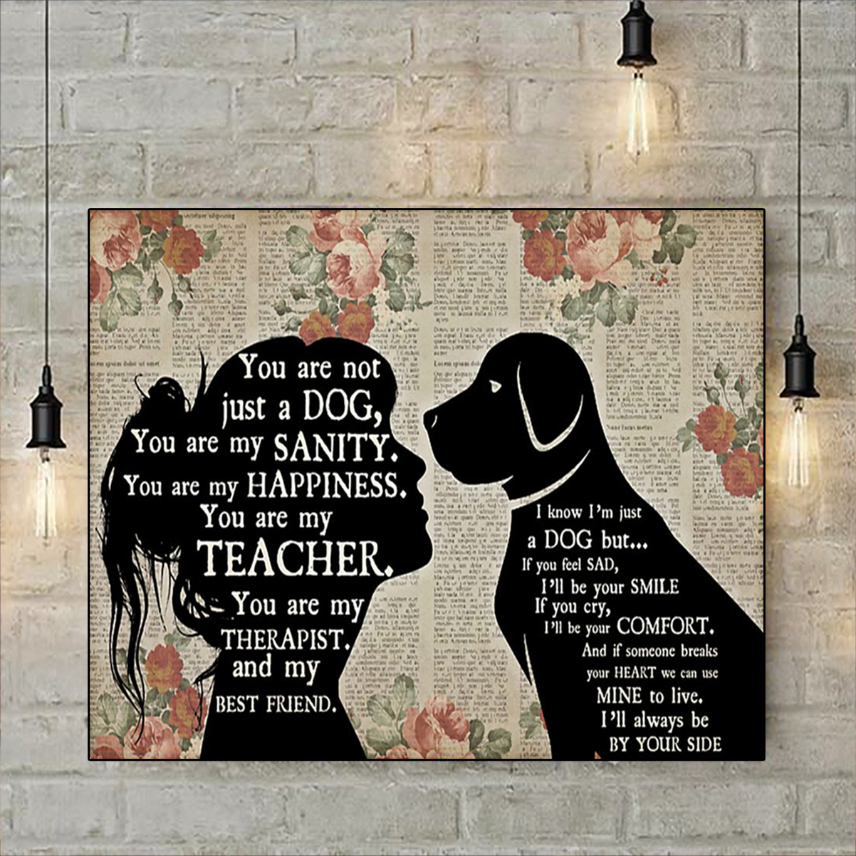 Girl and dog therapist you are not just a dog poster A3
