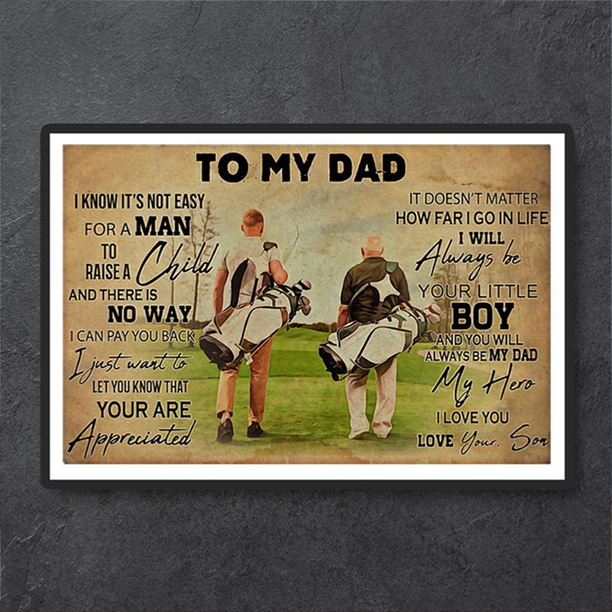 Golf to my dad love your son poster A1
