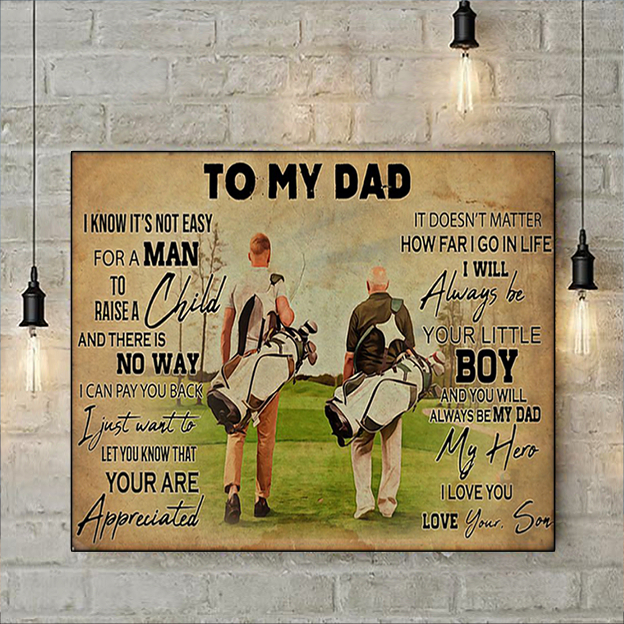 Golf to my dad love your son poster A3