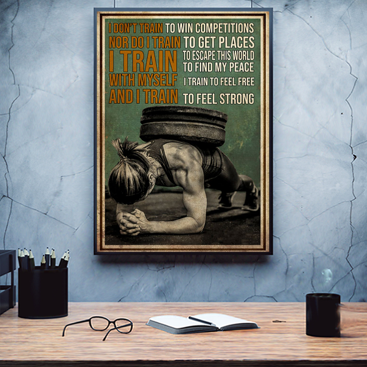 Gym girl I don't train to win competitions poster A1