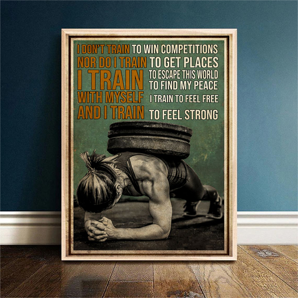 Gym girl I don't train to win competitions poster A2