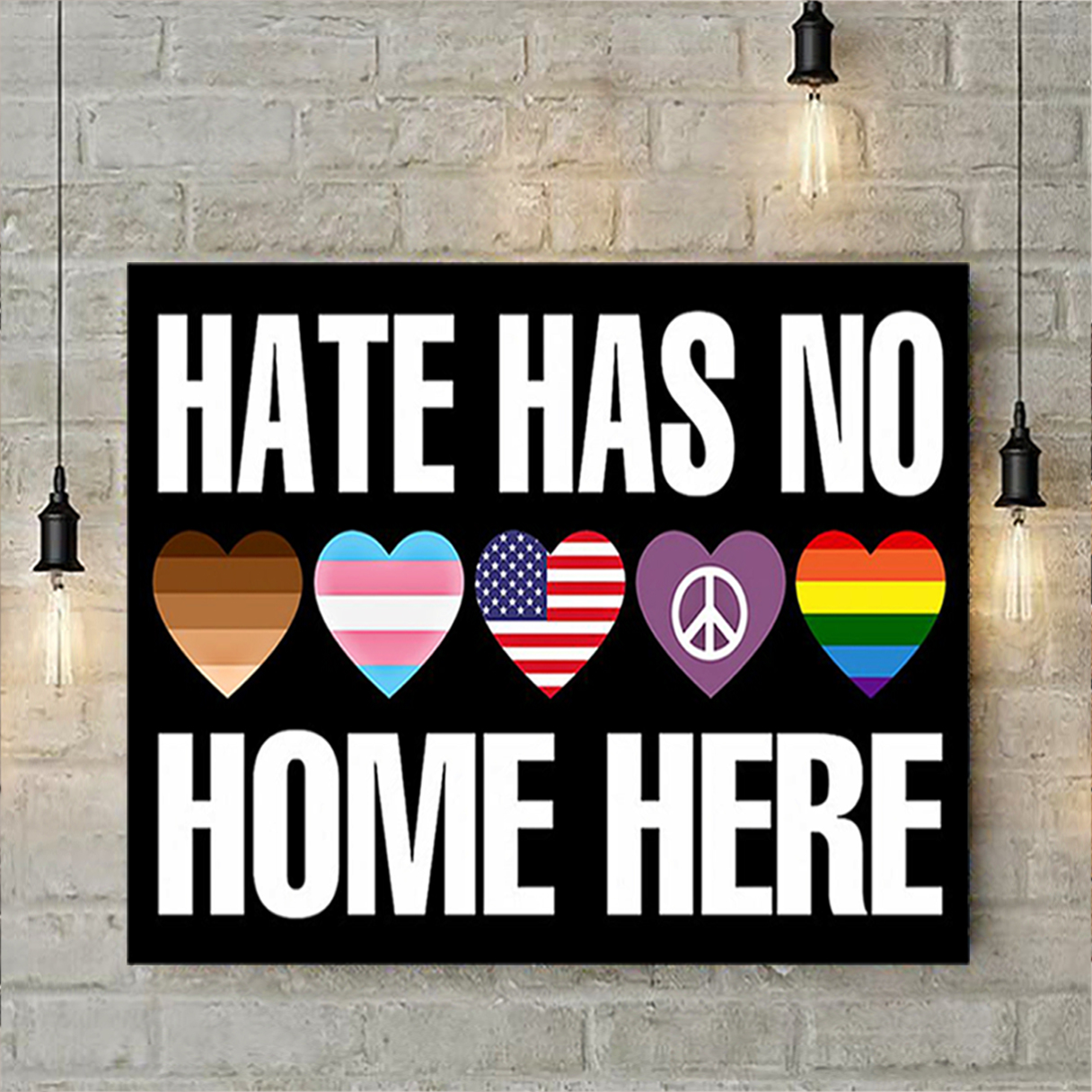 Hate has no home here poster A3