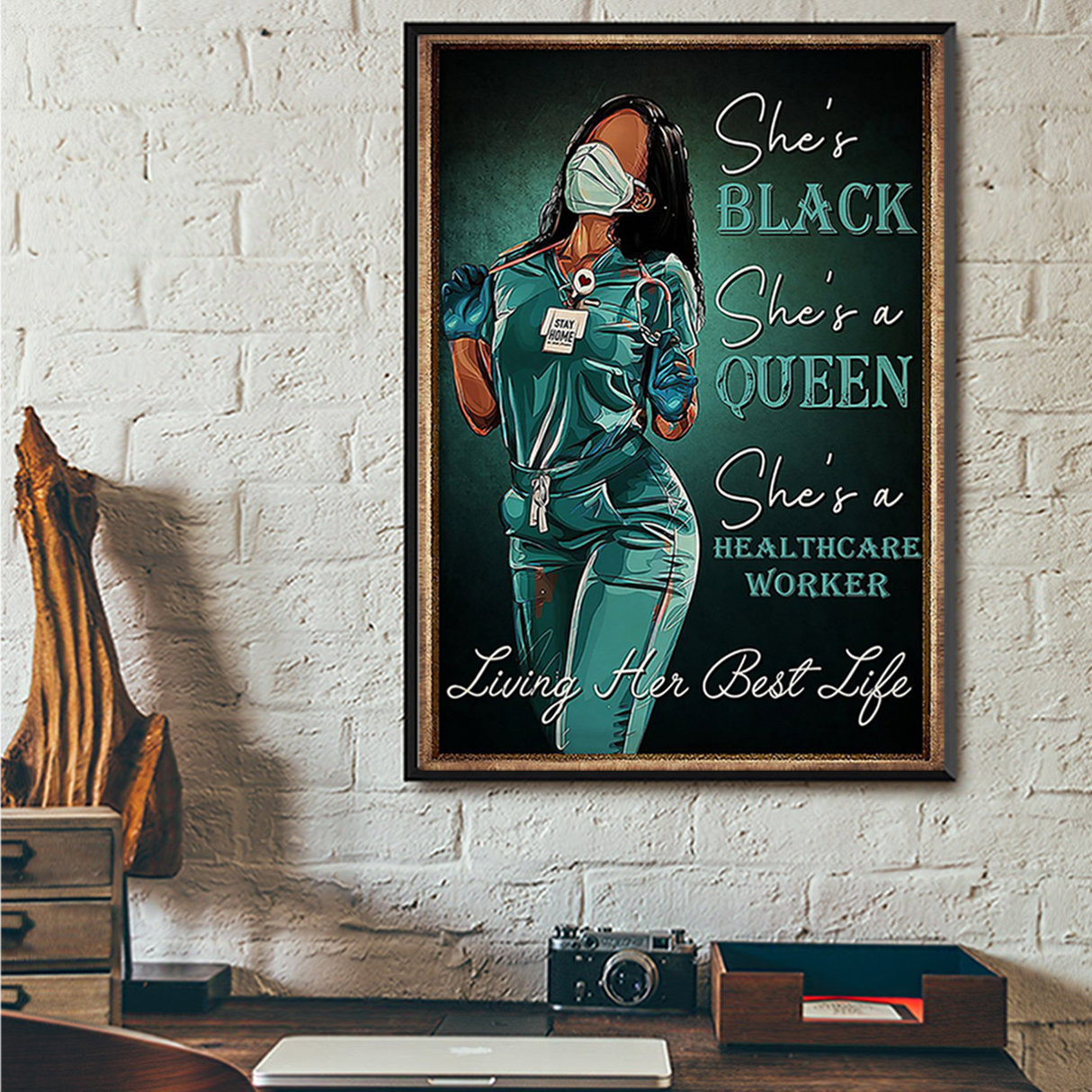 Healthcare worker she's black she's queen poster A1