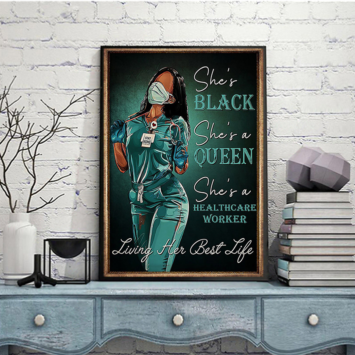 Healthcare worker she's black she's queen poster A2