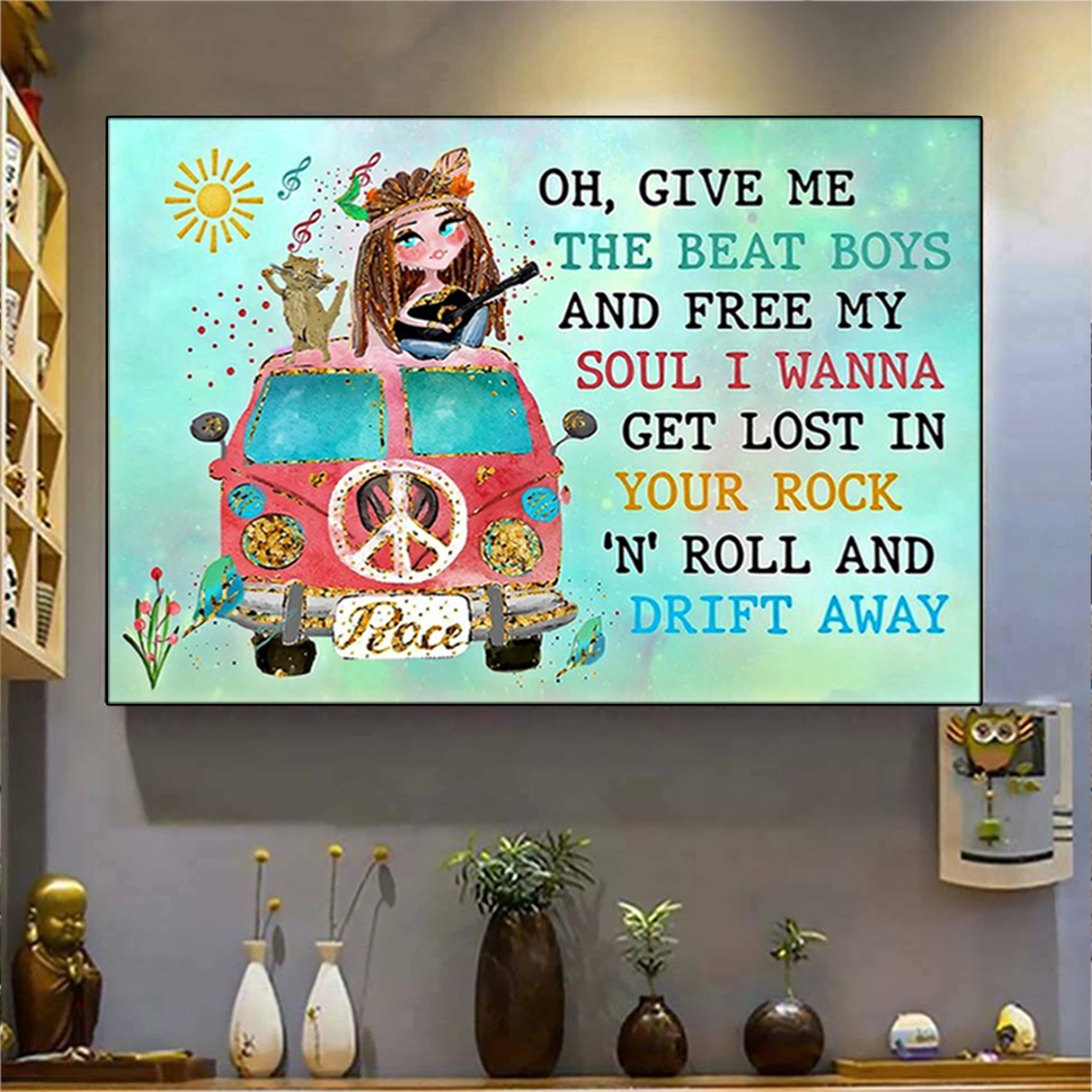 Hippie oh give me the beat boys poster A2
