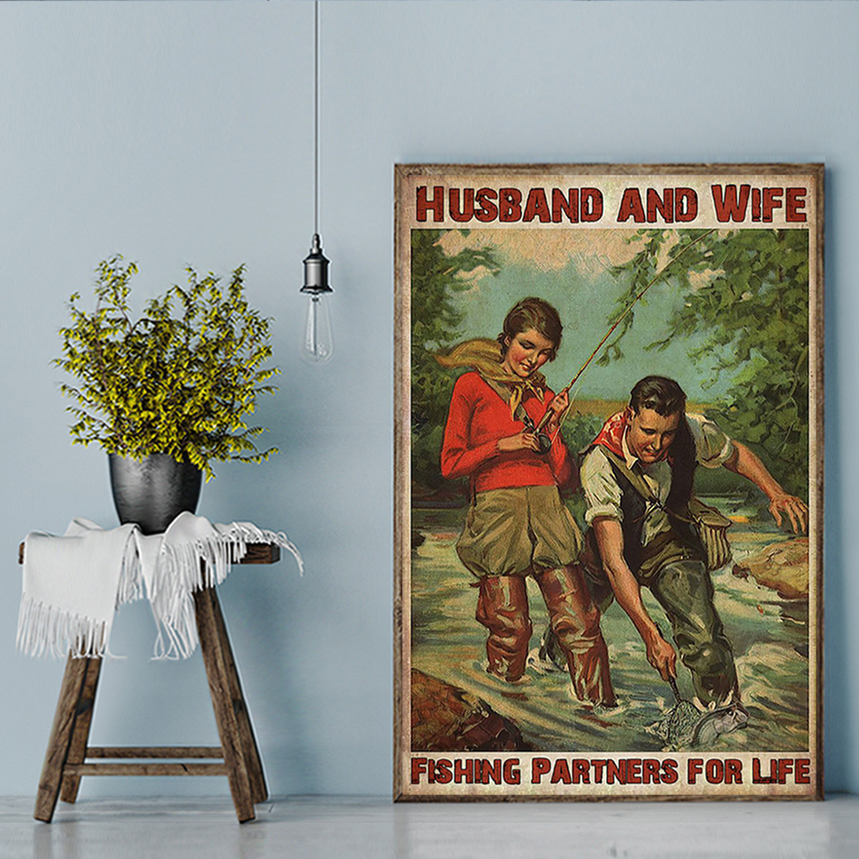 Husband and wife fishing partners for life poster A1