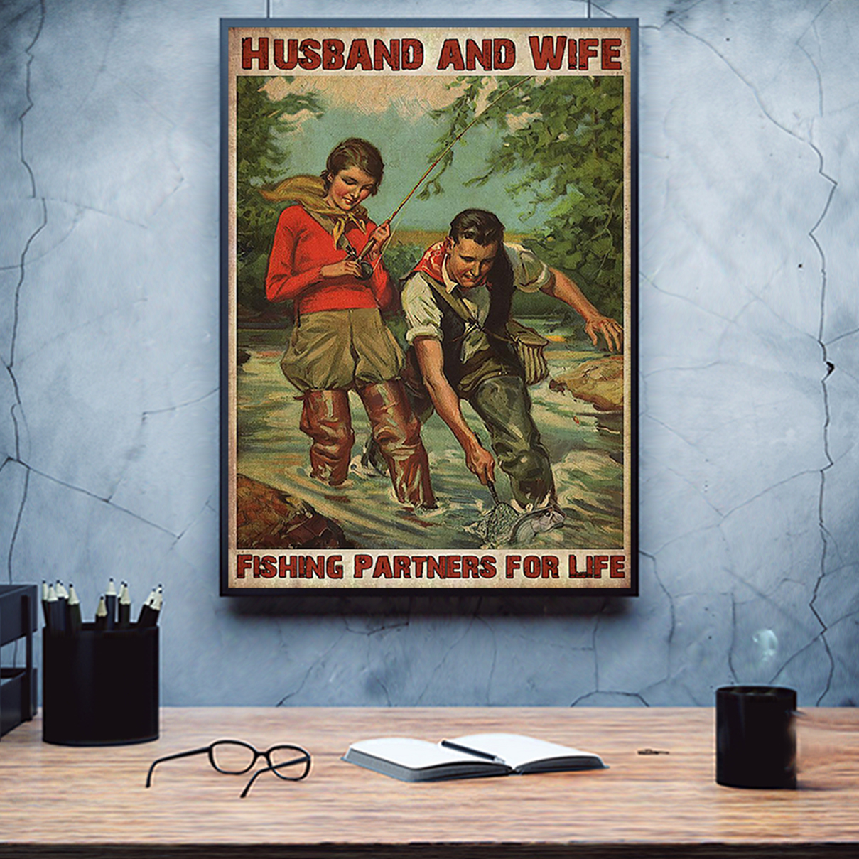 Husband and wife fishing partners for life poster A3