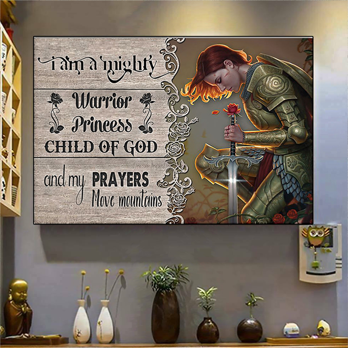 I am a mighty warrior princess child of god poster A1