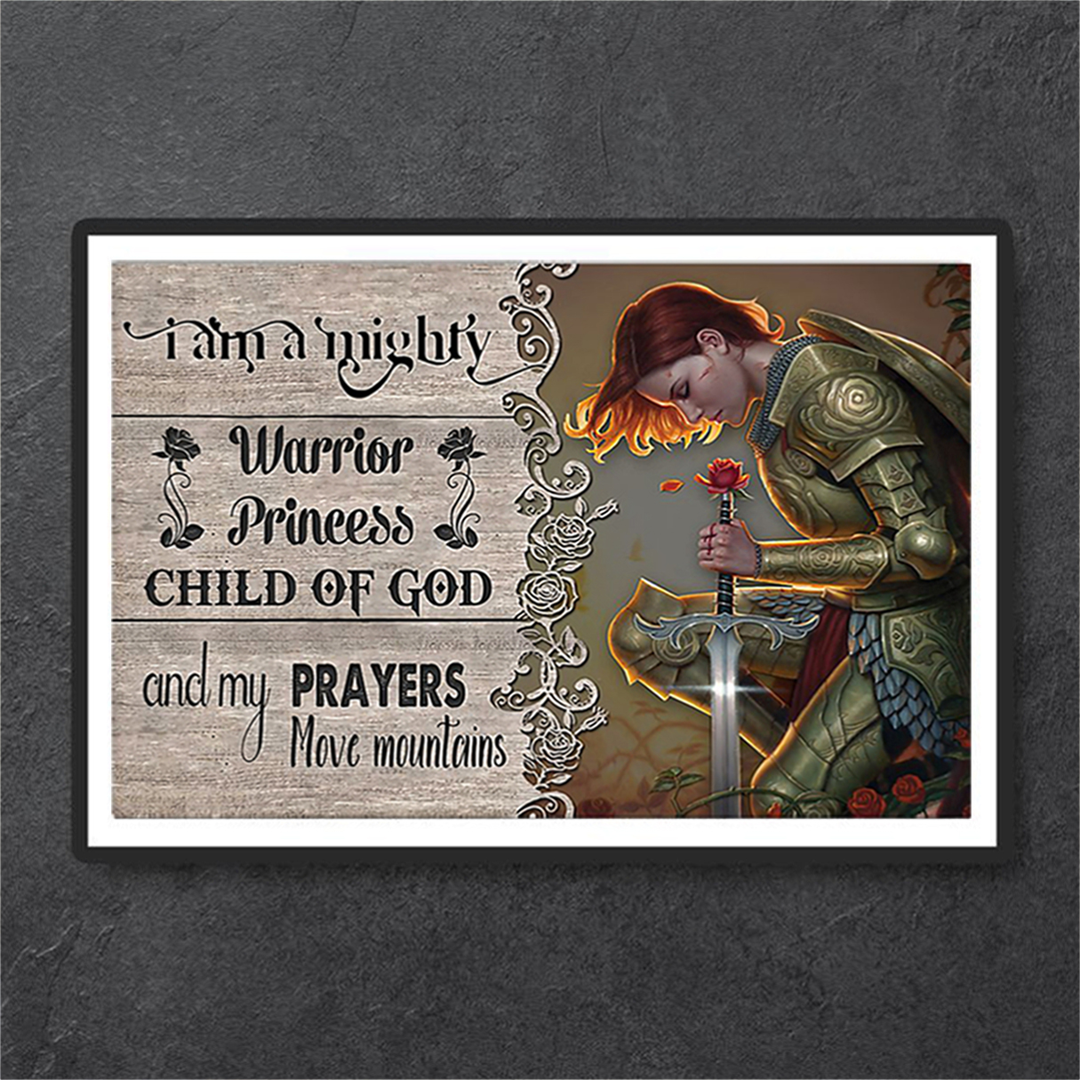 I am a mighty warrior princess child of god poster A2