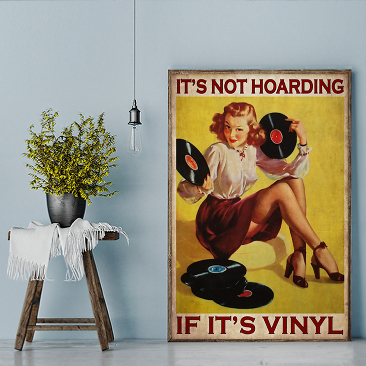 It's not hoarding if it's vinyl poster A1
