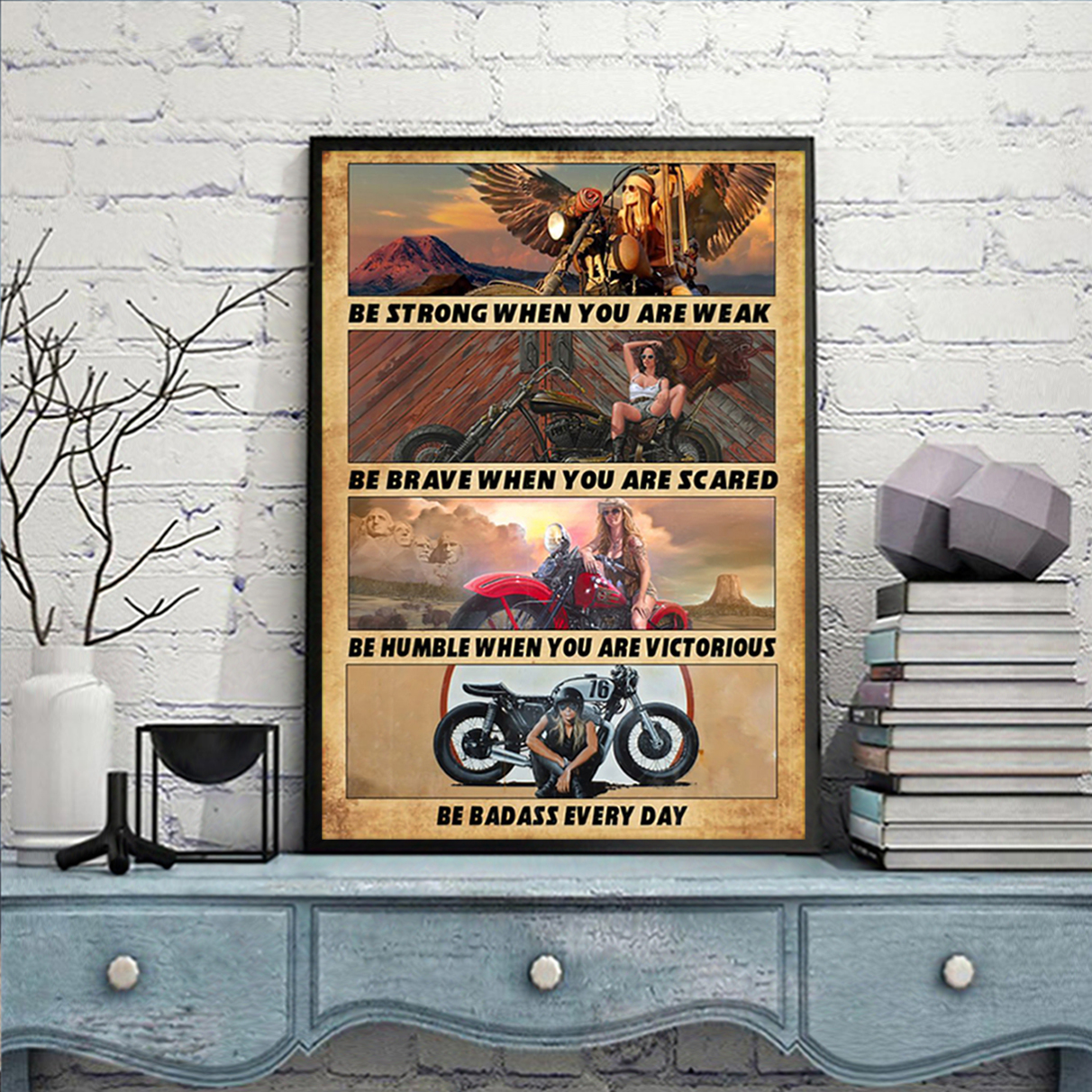 Motorcycle girl be strong poster A2