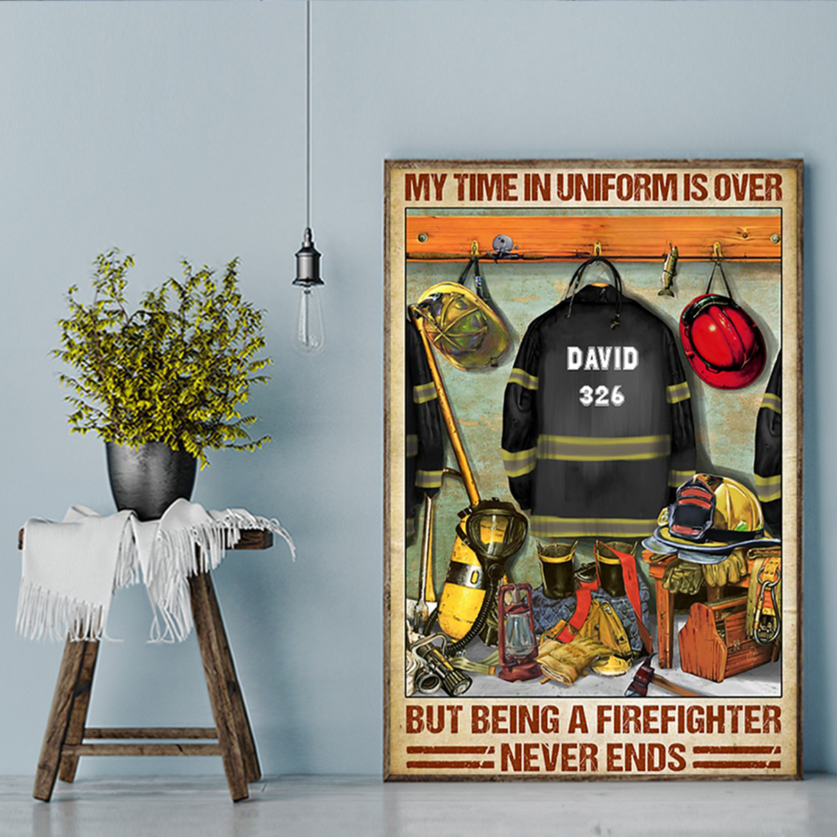 Personalized custom Firefighter my time in uniform is over canvas prints large