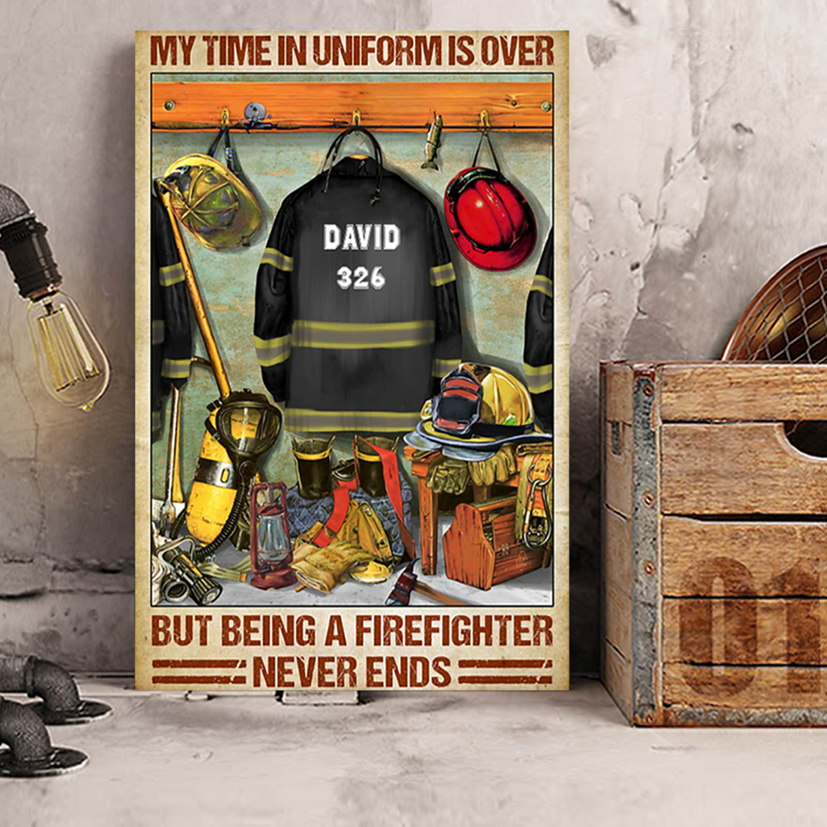 Personalized custom Firefighter my time in uniform is over canvas prints small
