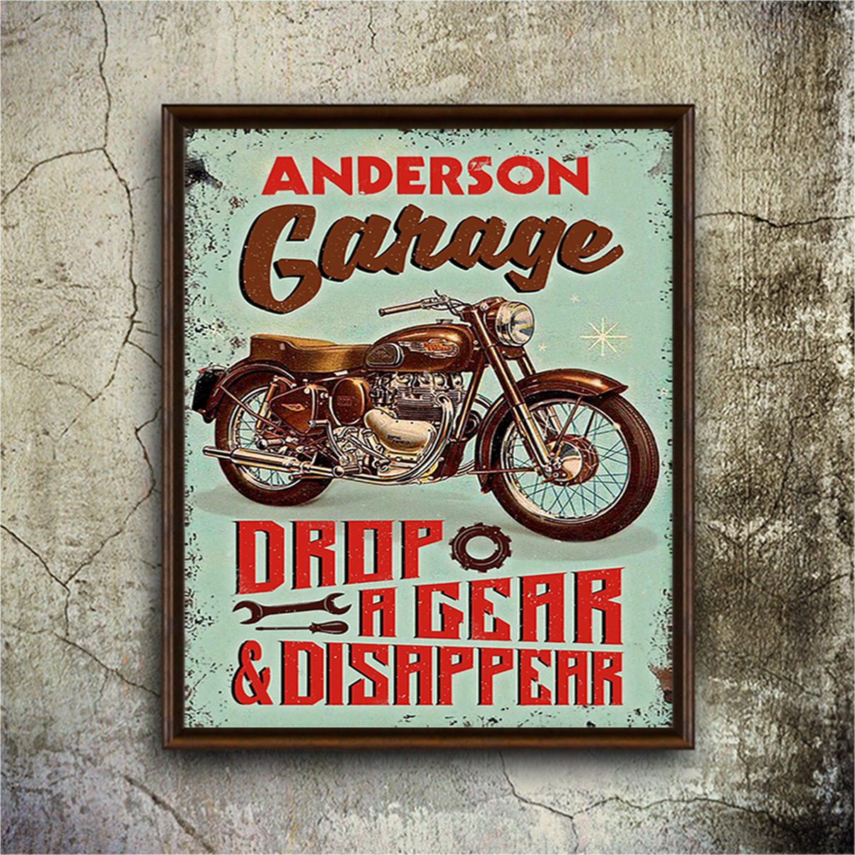 Personalized custom name motorcycle garage drop a gear and disappear poster A1