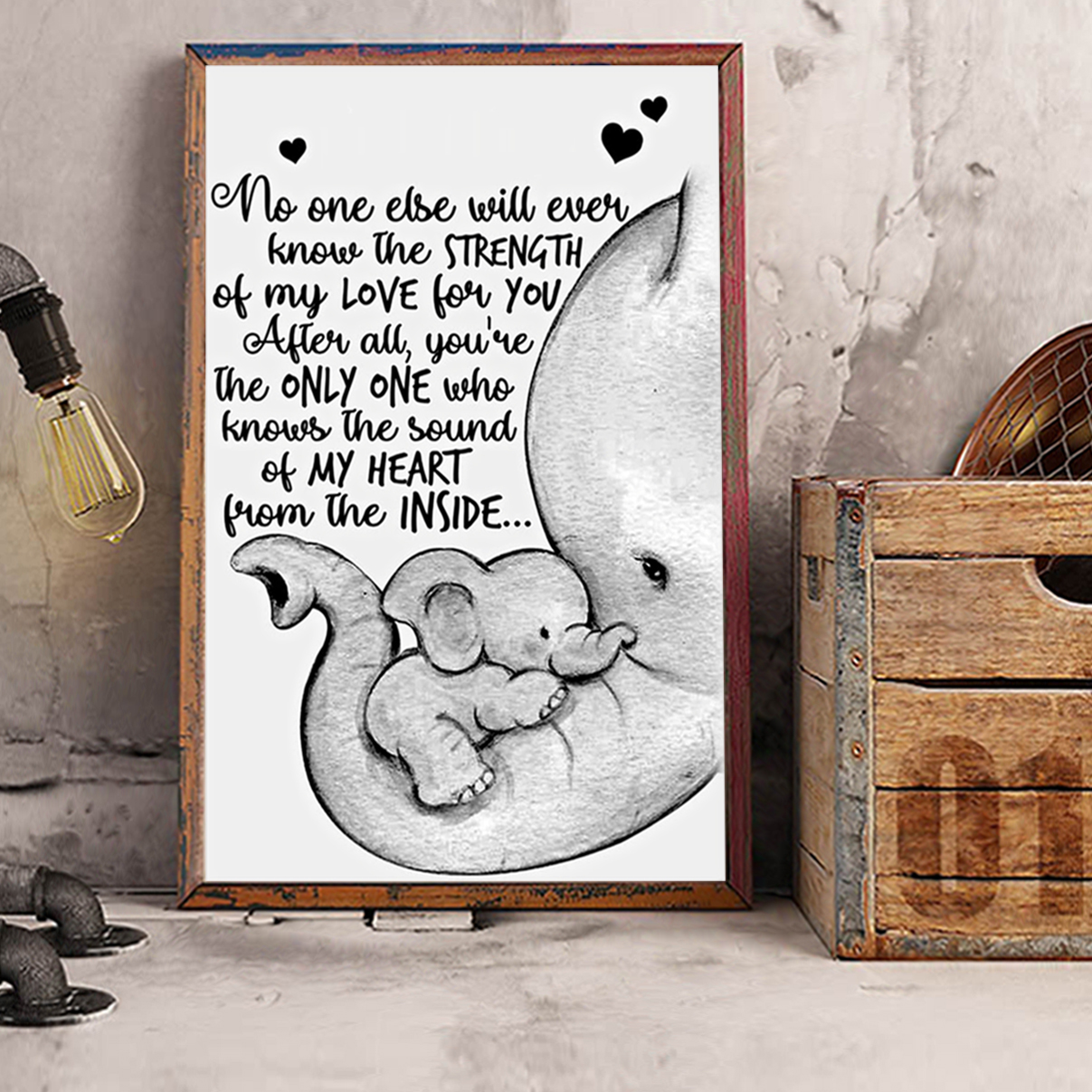 Personalized elephant no one else will ever know the strength poster A1