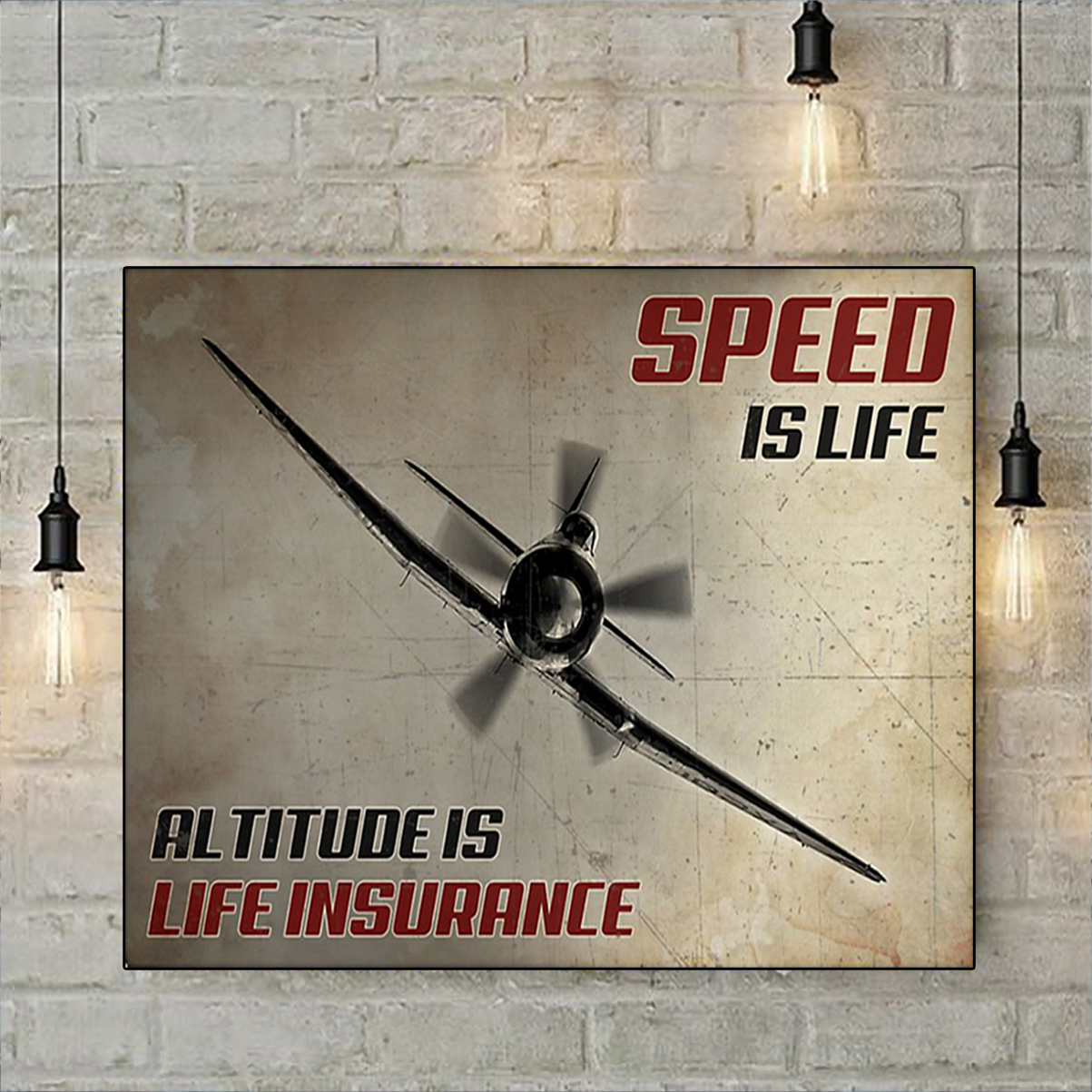 Pilot speed is life altitude is life insurance poster A3