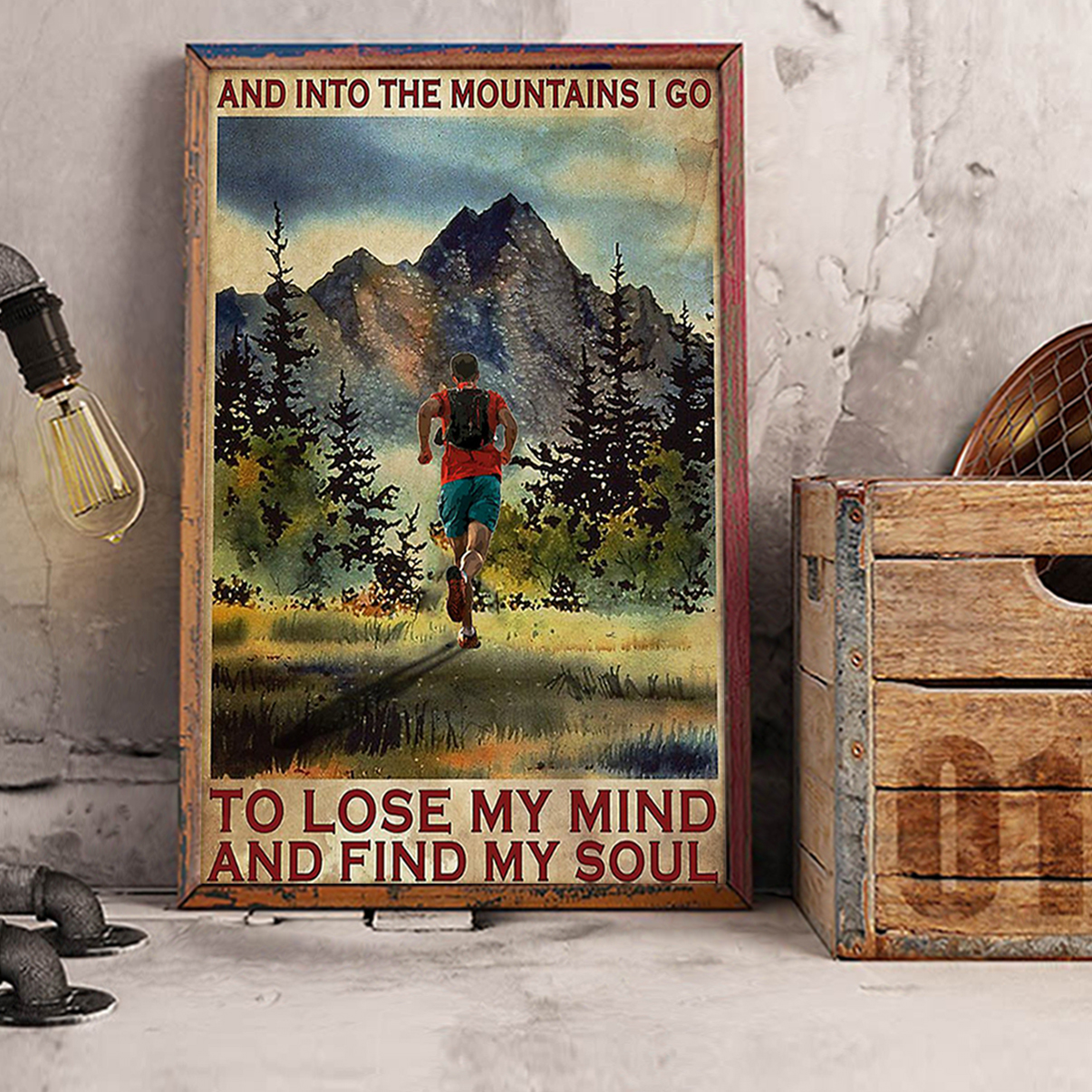 Running and into the mountains I go poster