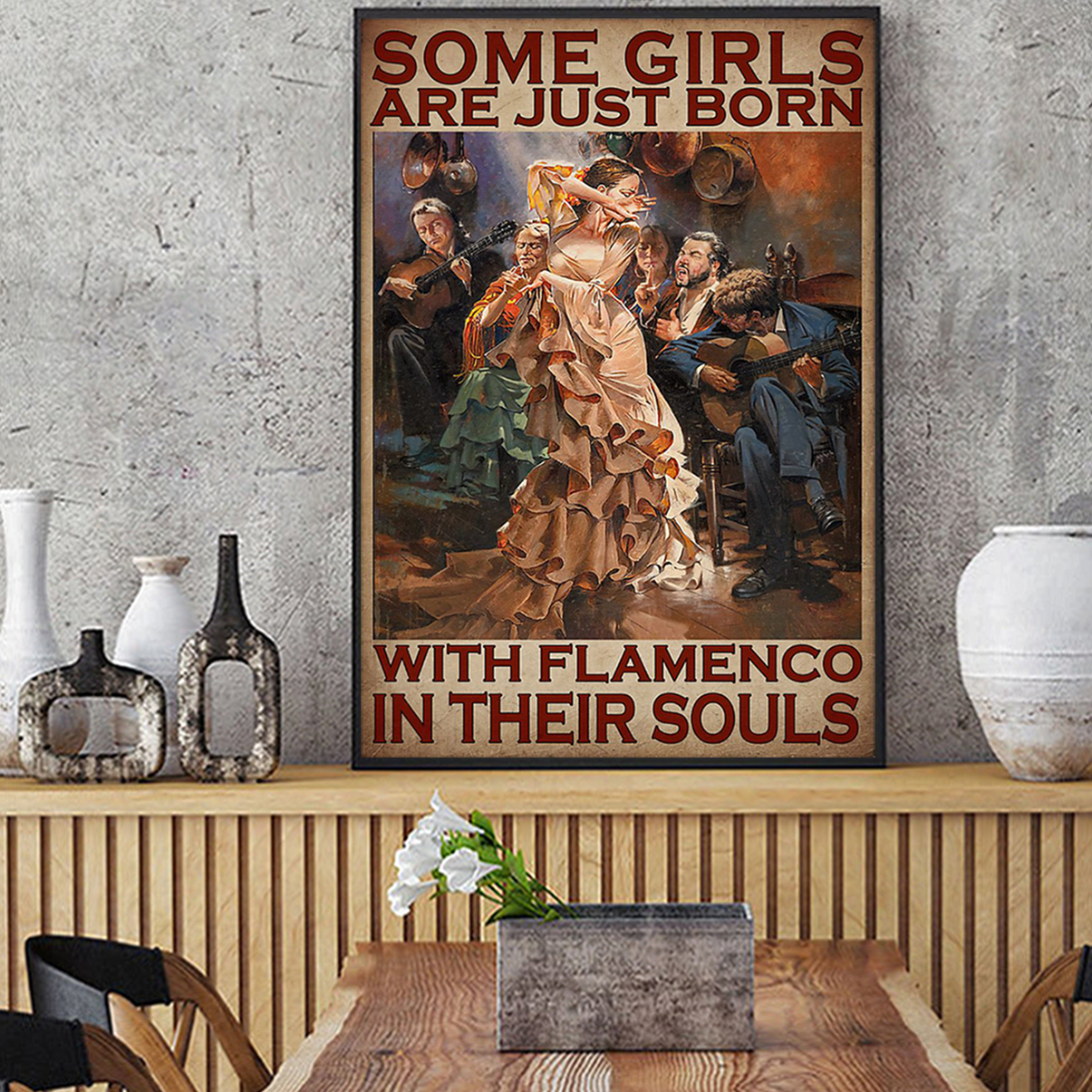 Some girls are just born with flamenco in their souls poster A1