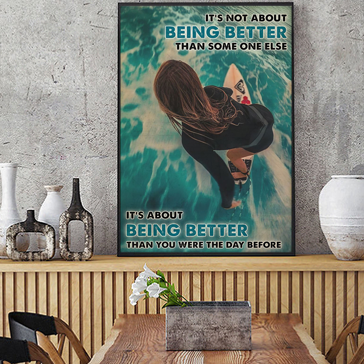 Surfing Girl it's not about being better than someone else poster A1