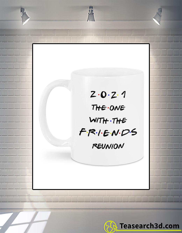 2021 the one with the FRIENDS reunion mug 11oz