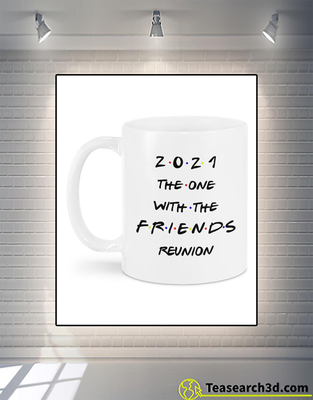 2021 the one with the FRIENDS reunion mug 15oz