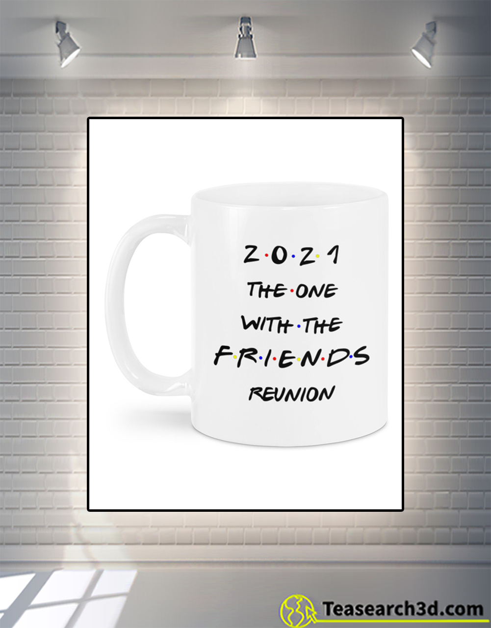 2021 the one with the FRIENDS reunion mug