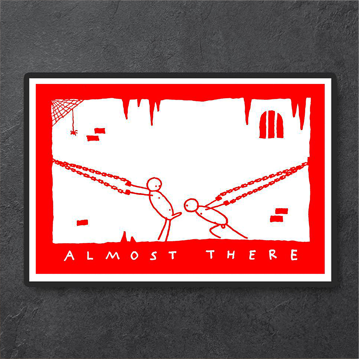 Almost there poster A3