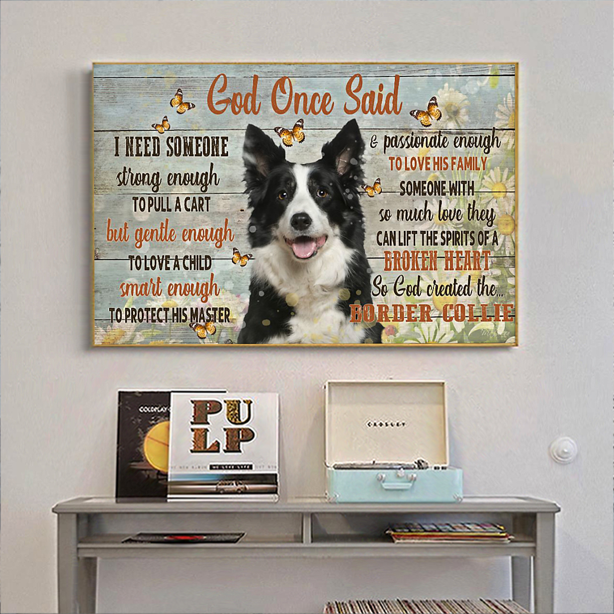 Border collie god once said poster A1