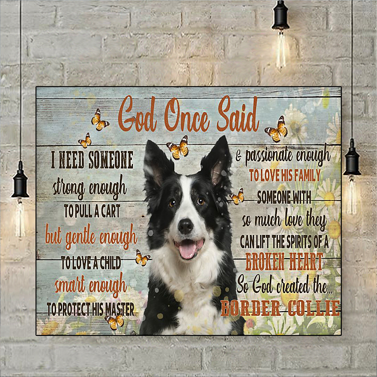 Border collie god once said poster A2