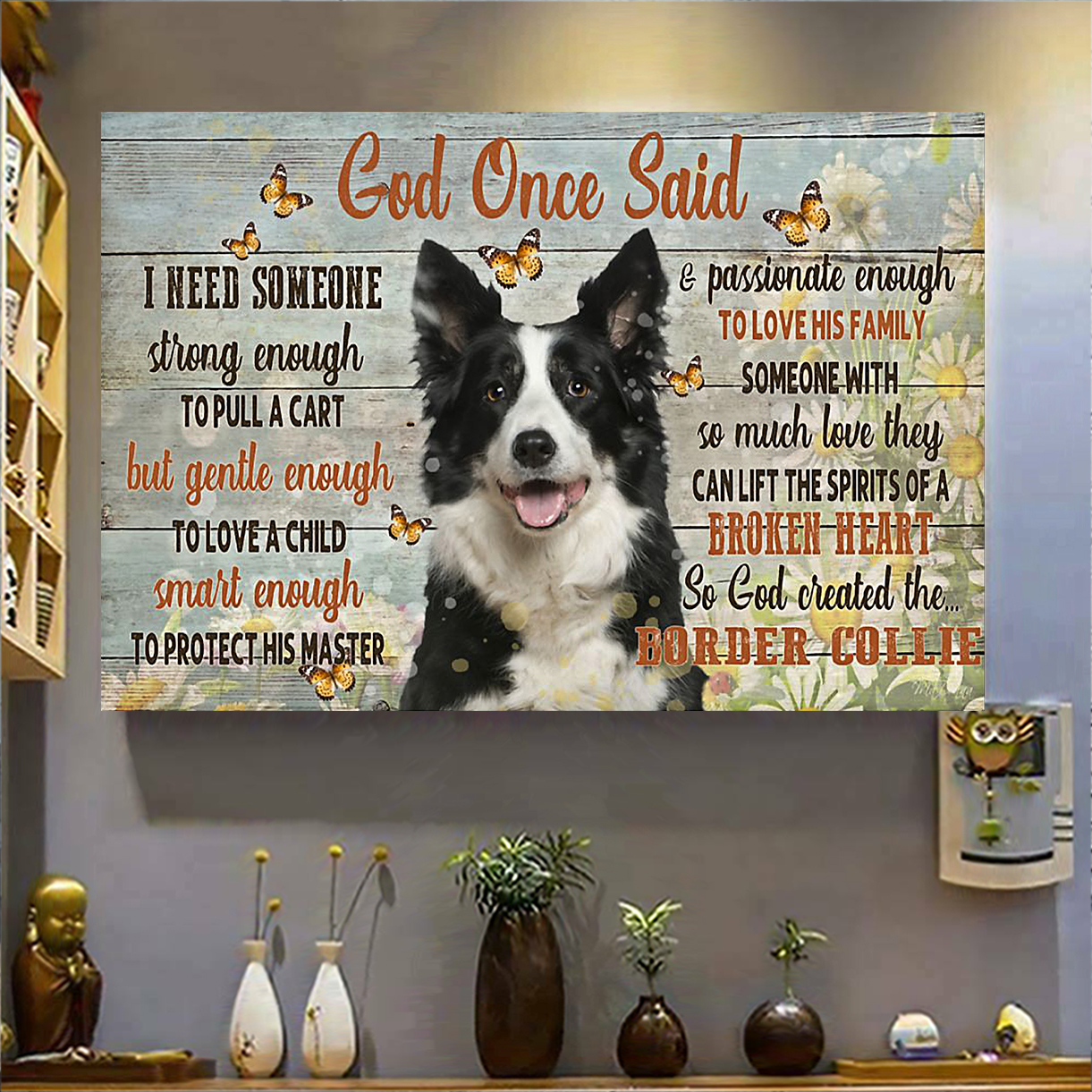 Border collie god once said poster A3