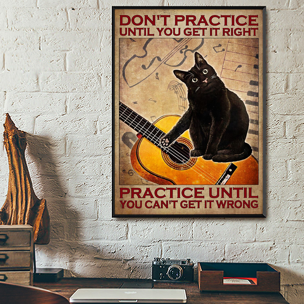 Cat guitar don't practice until you get it right poster A1
