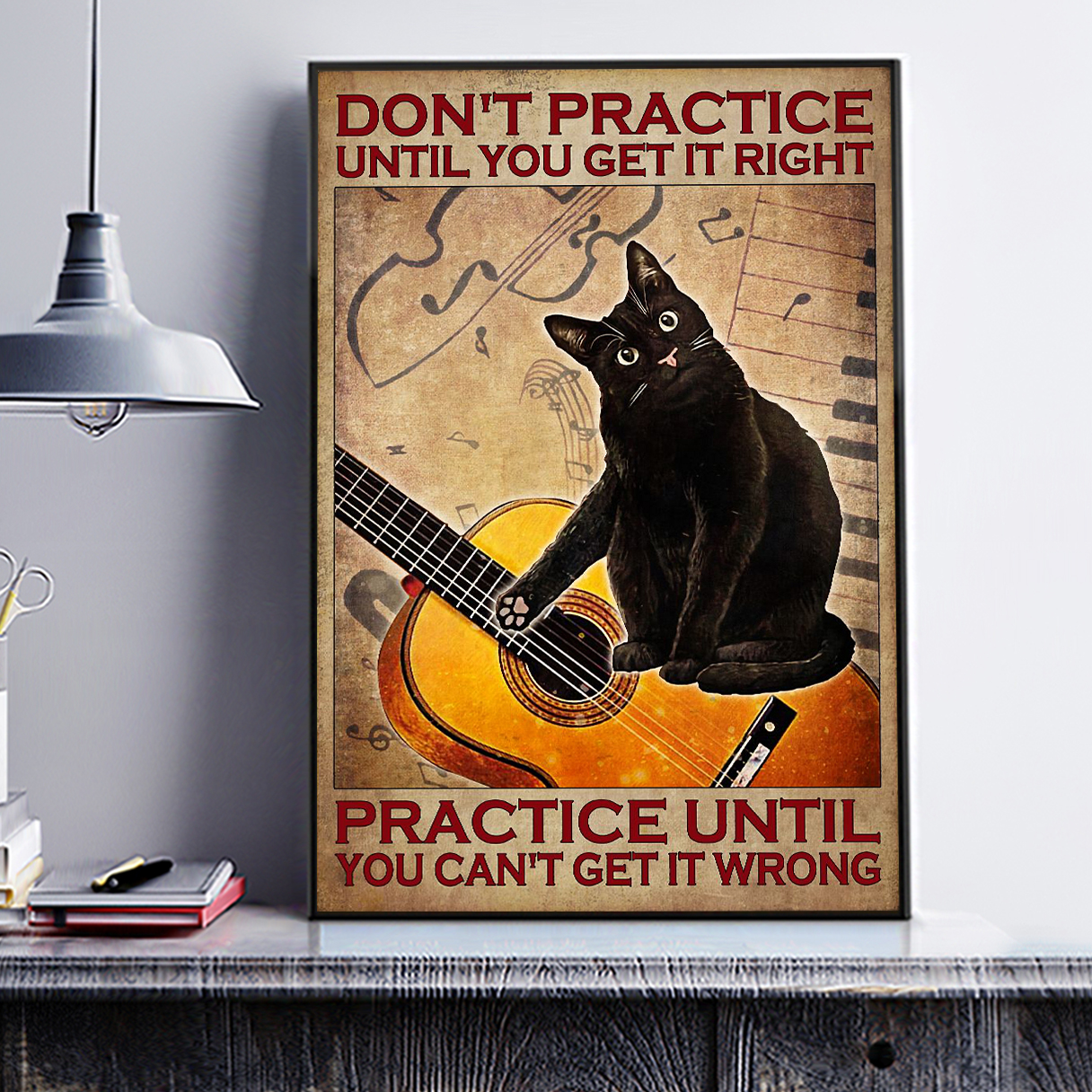 Cat guitar don't practice until you get it right poster A3