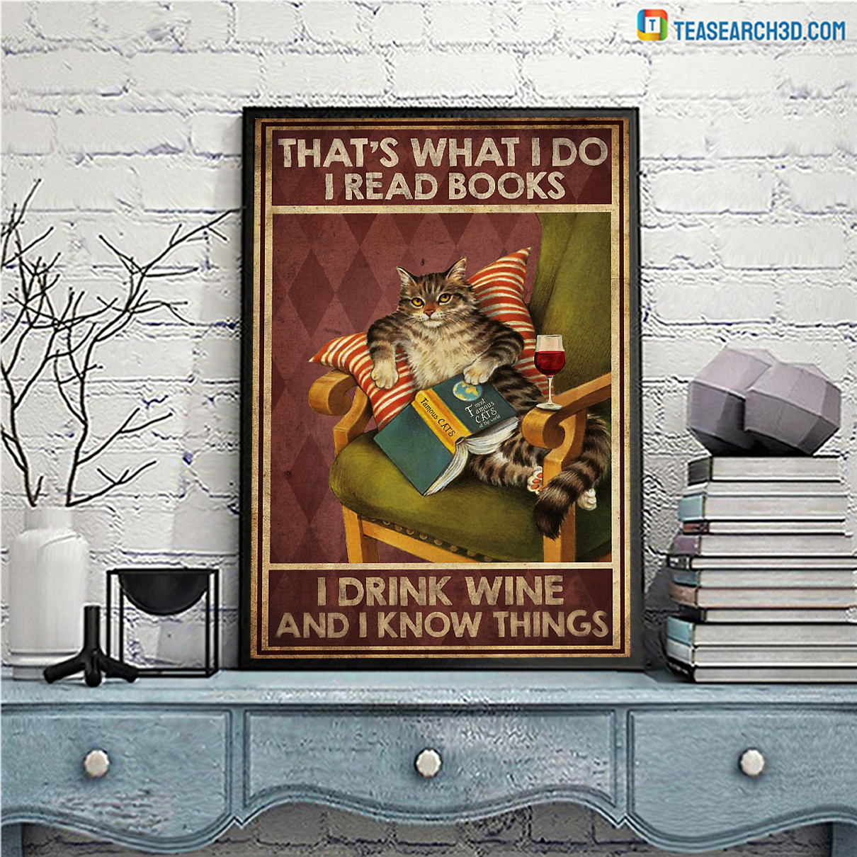 Cat that's what I do I read books I drink wine and I know things canvas