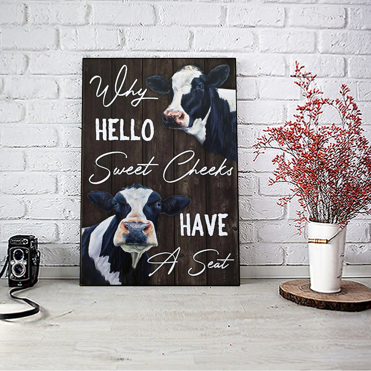 Dairy cattle why hello sweet cheeks have a seat canvas large