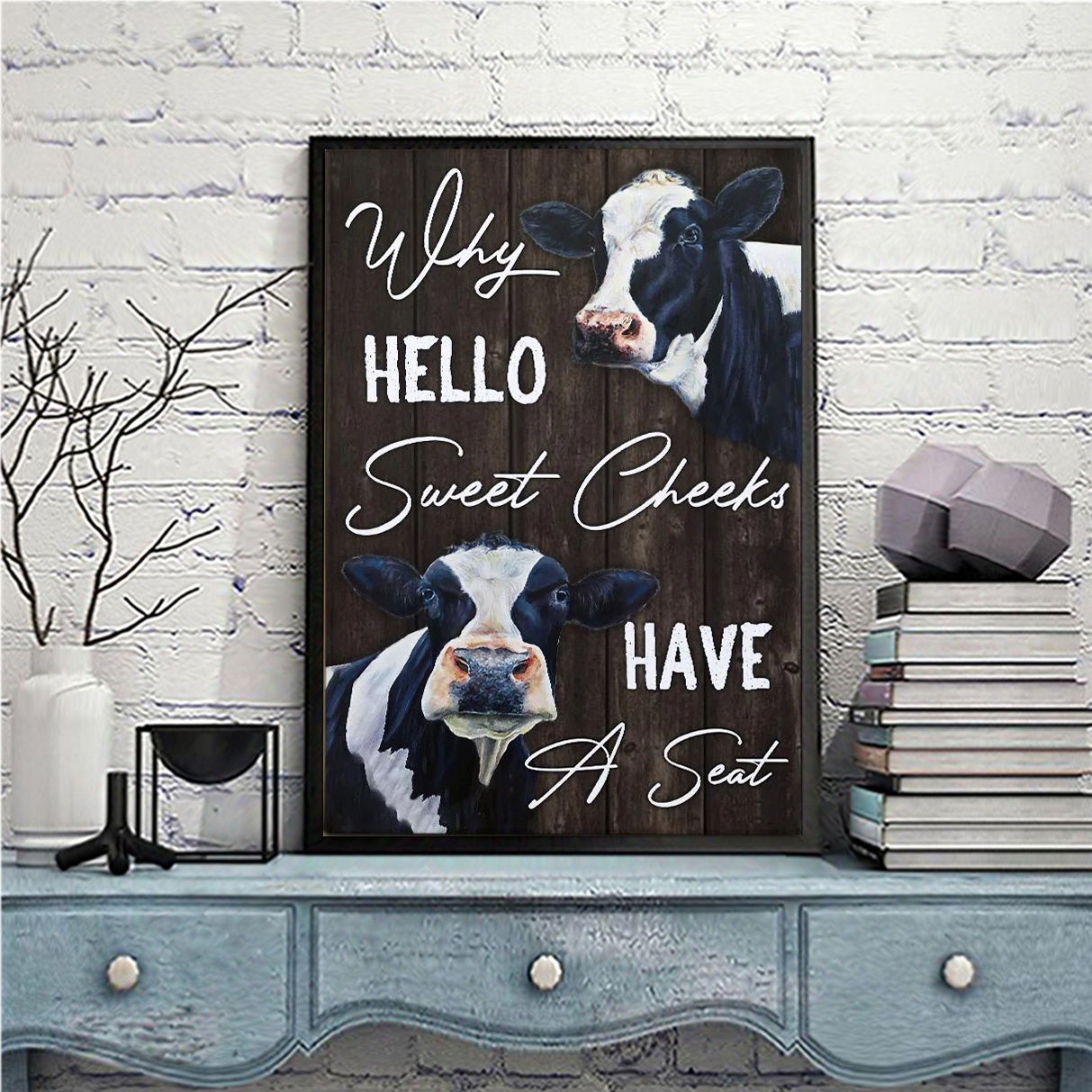 Dairy cattle why hello sweet cheeks have a seat canvas small