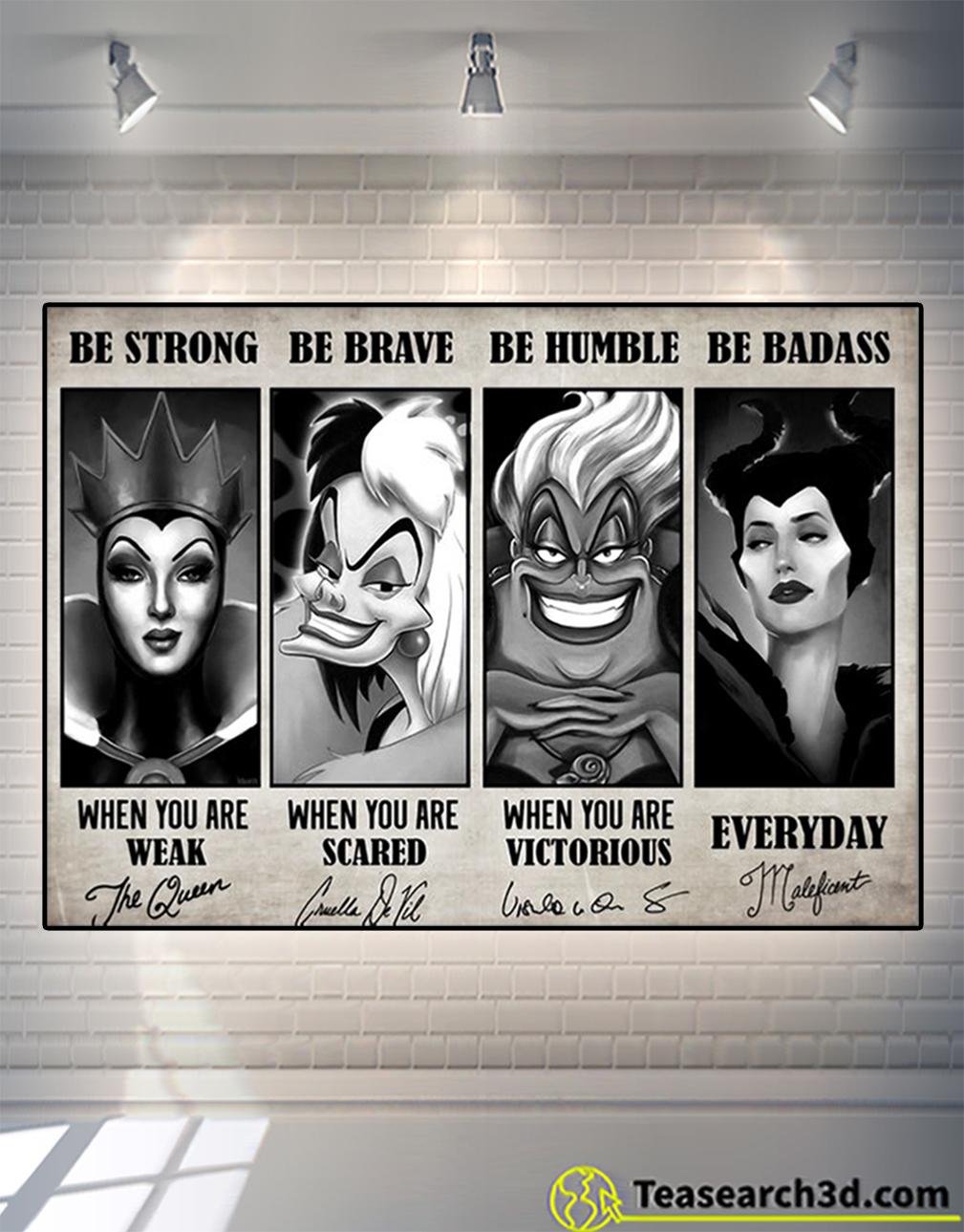 Evil queen Cruella de Vil ursula maleficent be strong be brave be humble be badass canvas