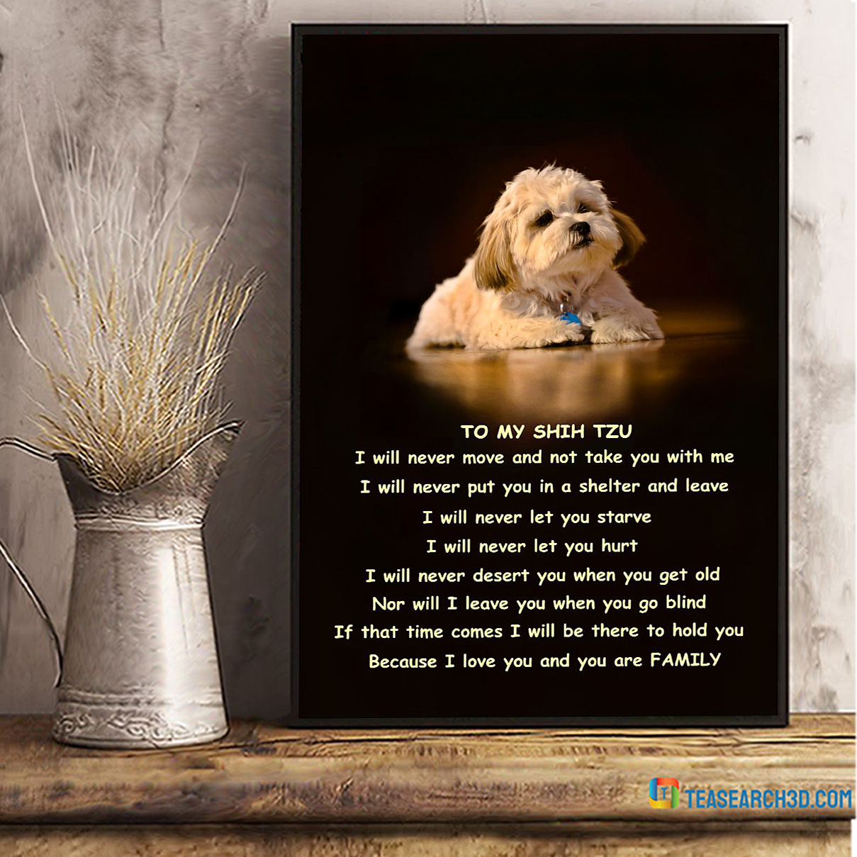 Family to my shih tzu poster A2