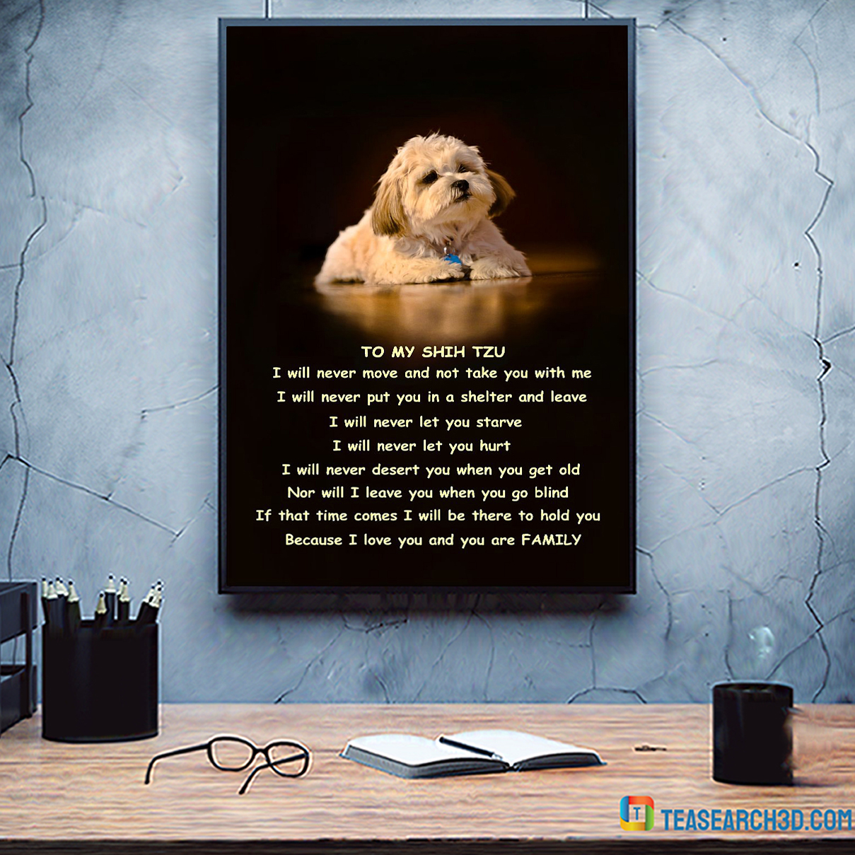 Family to my shih tzu poster A3