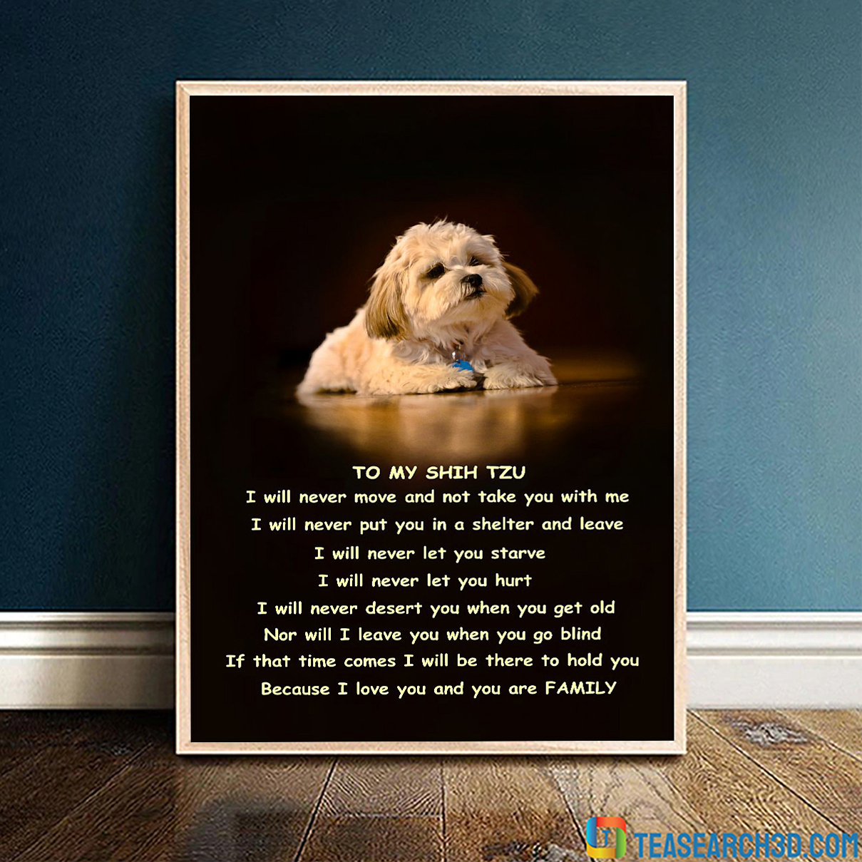 Family to my shih tzu poster A4